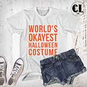 T-Shirt World's Okayest Halloween Costume