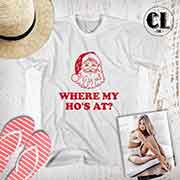 T-Shirt Where My Ho's At