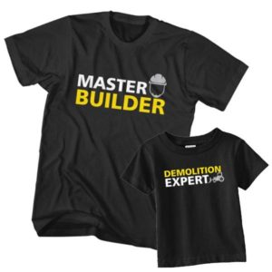 Dad and Son T-Shirt Master Builder Demolition Expert
