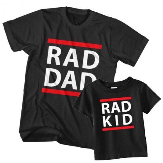 Dad and Son T-Shirt Rad Dad Rad Kid