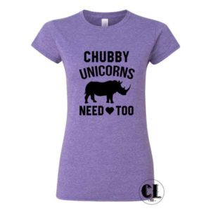 Chubby Unicorns Need Love Too T-Shirt