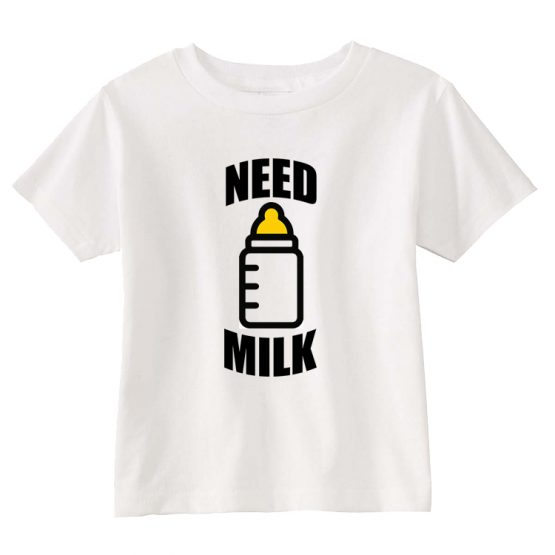 Need Milk T-Shirt
