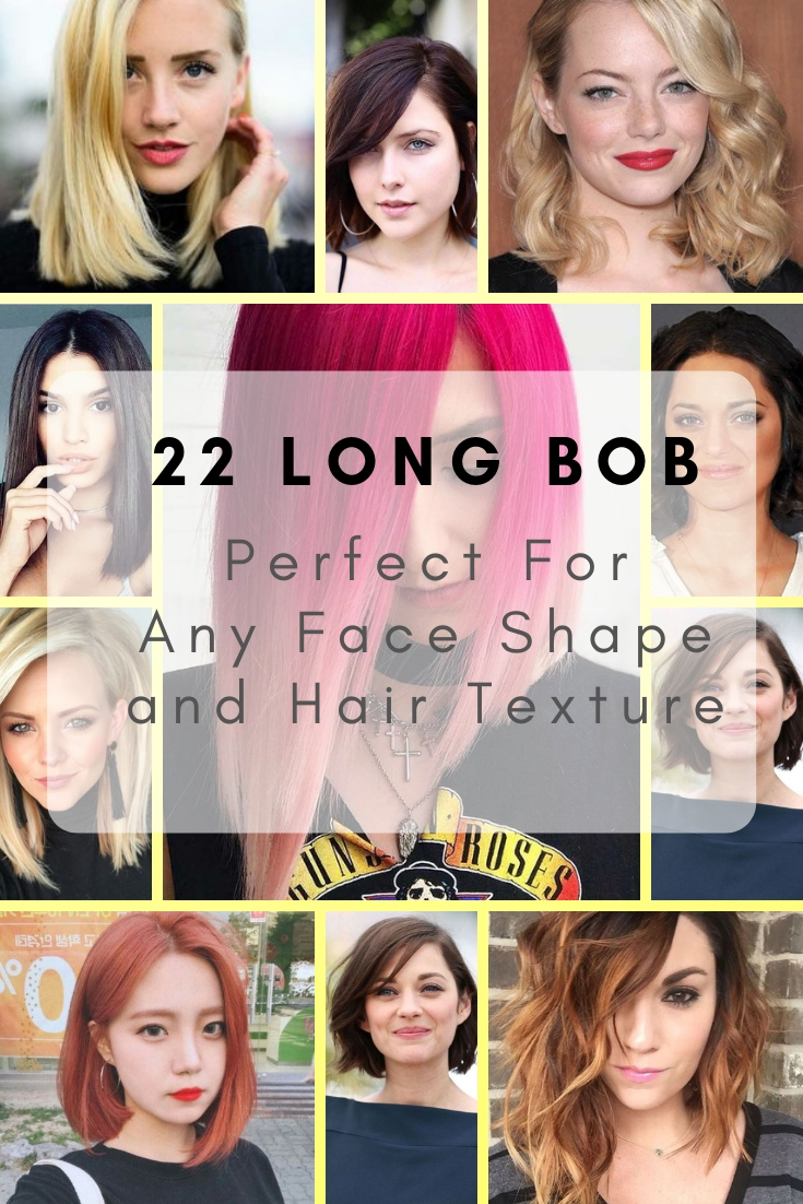 22 Long Bob Hair Cut That Perfect For Any Face Shape and Hair Texture