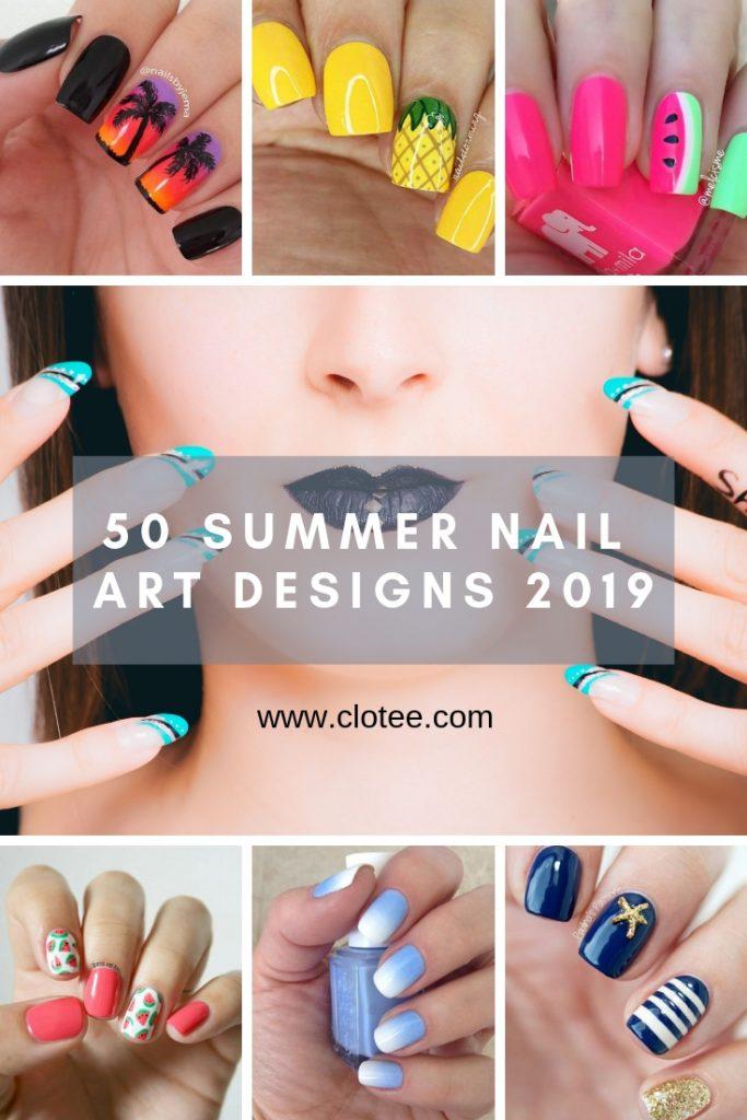 50 Summer Nail Art Design Ideas 2019
