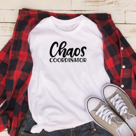 T-Shirt Chaos Coordinator Mom Life White