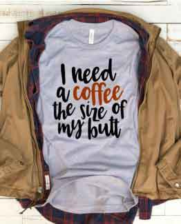 T-Shirt Mom Life I Need Coffee