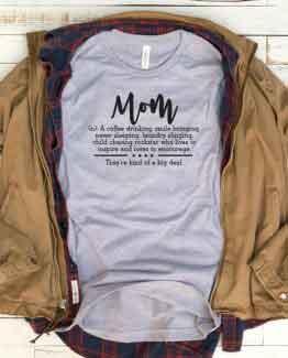T-Shirt Mom Definition Mom Life