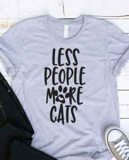 de0512547 T-Shirt Less People More Cats Pet Lover ~ Clotee.com Tumblr Aesthetic  Clothing & T-Shirts Store