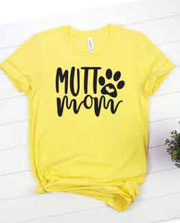 T-Shirt Mutt Mom Pet Lover