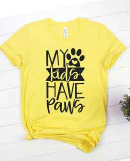 T-Shirt My Kids Have Paws Pet Lover
