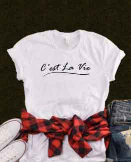 T-Shirt C'est La Vie by Clotee.com Tumblr Aesthetic Clothing