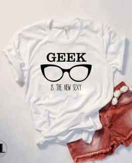 T-Shirt Geek Is The New Sexy by Clotee.com Tumblr Aesthetic Clothing