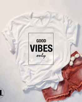 T-Shirt Good Vibes Only by Clotee.com Tumblr Aesthetic Clothing