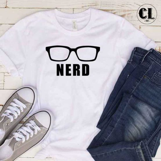 T-Shirt Nerd men women round neck tee. Printed and delivered from USA or UK