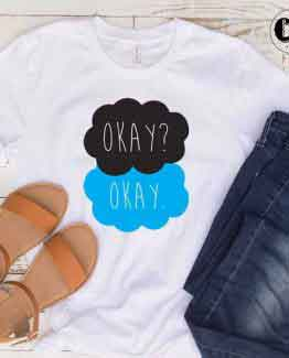T-Shirt Okay? Okay men women round neck tee. Printed and delivered from USA or UK