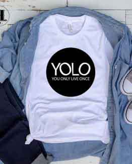 T-Shirt YOLO You Only Live Once