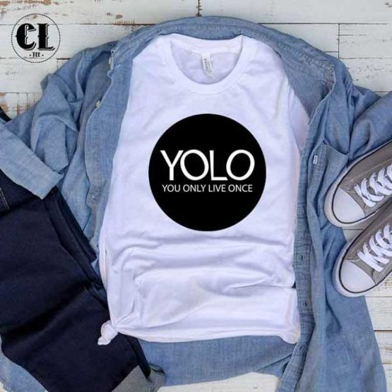 T-Shirt YOLO You Only Live Once men women round neck tee. Printed and delivered from USA or UK