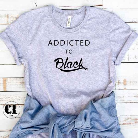 T-Shirt Addicted To Black by Clotee.com Tumblr Aesthetic Clothing
