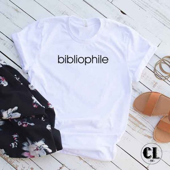 T-Shirt Bibliophile men women round neck tee. Printed and delivered from USA or UK