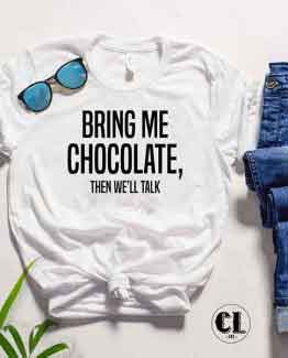 T-Shirt Bring Me Chocolate by Clotee.com Tumblr Aesthetic Clothing