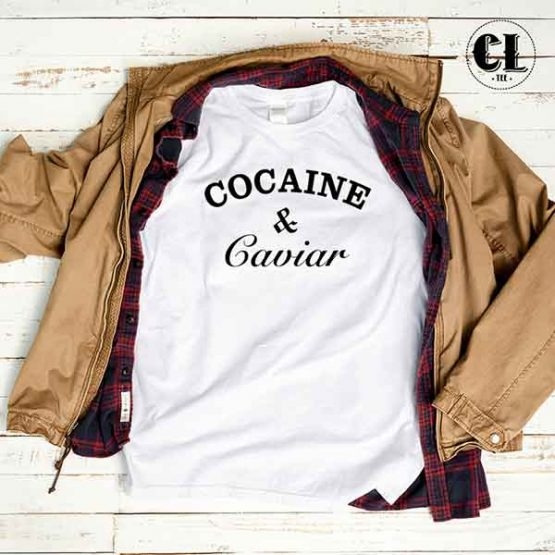 T-Shirt Cocaine And Caviar men women round neck tee. Printed and delivered from USA or UK
