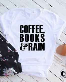 T-Shirt Coffee Books and Rain