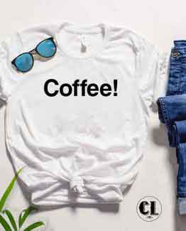 T-Shirt Coffee men women round neck tee. Printed and delivered from USA or UK