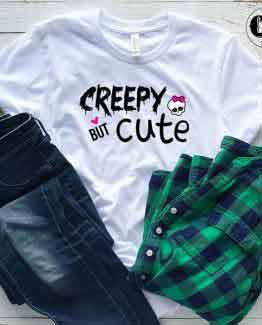 T-Shirt Creepy But Cute men women round neck tee. Printed and delivered from USA or UK