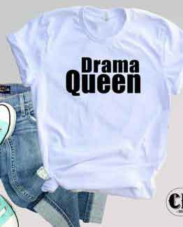 T-Shirt Drama Queen men women round neck tee. Printed and delivered from USA or UK
