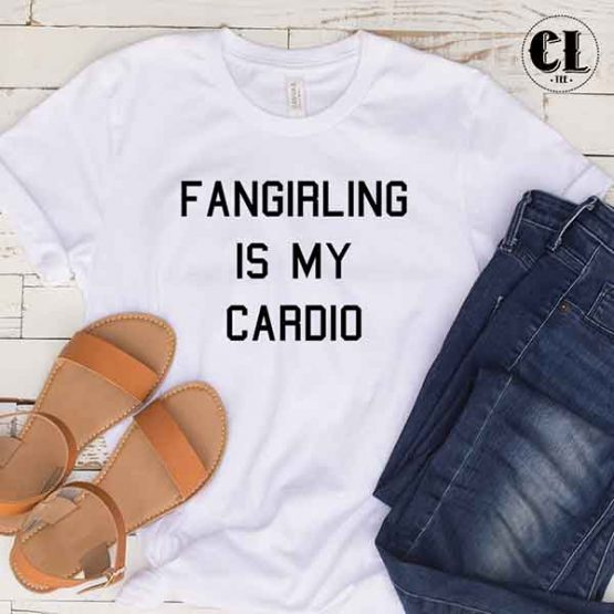 T-Shirt Fangirling Is My Cardio men women round neck tee. Printed and delivered from USA or UK