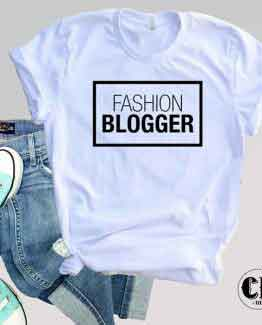 T-Shirt Fashion Blogger men women round neck tee. Printed and delivered from USA or UK