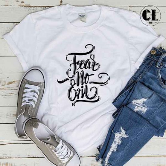 T-Shirt Fear No Evil men women round neck tee. Printed and delivered from USA or UK