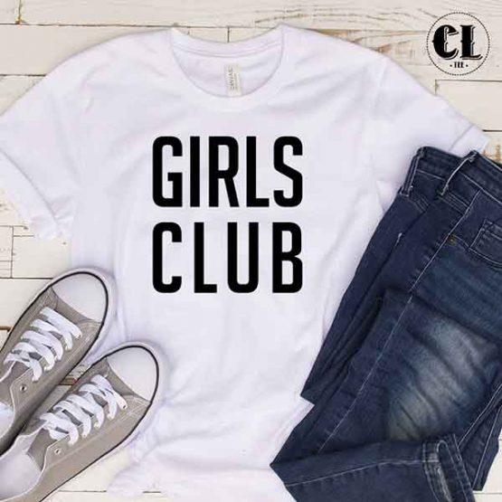 T-Shirt Girls Club by Clotee.com Tumblr Aesthetic Clothing