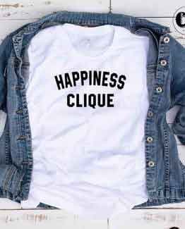 T-Shirt Happiness Clique by Clotee.com Tumblr Aesthetic Clothing