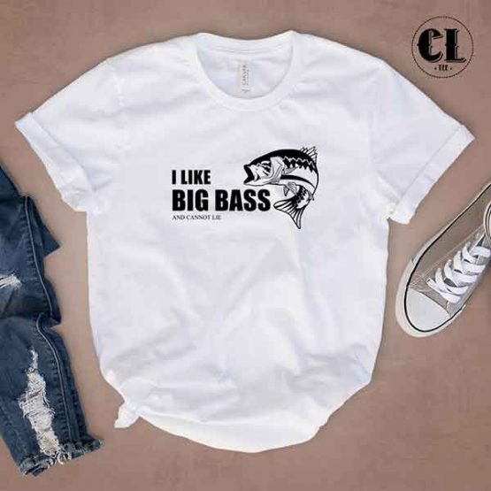 T-Shirt I Like Big Bass And Cannot Lie men women round neck tee. Printed and delivered from USA or UK