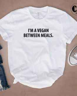 T-Shirt I'm A Vegan Between Meals by Clotee.com Tumblr Aesthetic Clothing