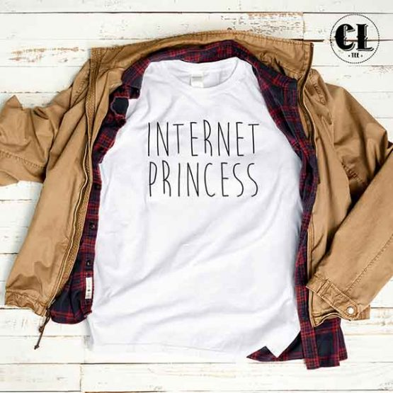 T-Shirt Internet Princess men women round neck tee. Printed and delivered from USA or UK