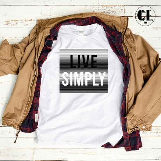 T-Shirt Live Simply by Clotee.com Tumblr Aesthetic Clothing