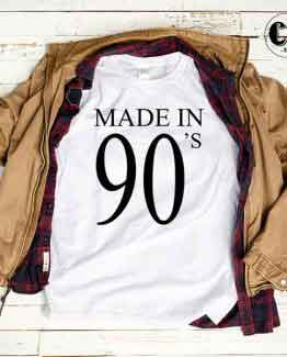T-Shirt Made In 90s by Clotee.com Tumblr Aesthetic Clothing