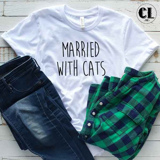 T-Shirt Married With Cats by Clotee.com Tumblr Aesthetic Clothing