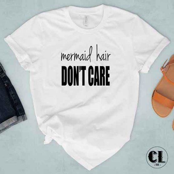 T-Shirt Mermaid Hair Don't Care