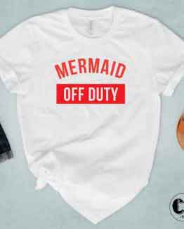 T-Shirt Mermaid Off Duty by Clotee.com Tumblr Aesthetic Clothing