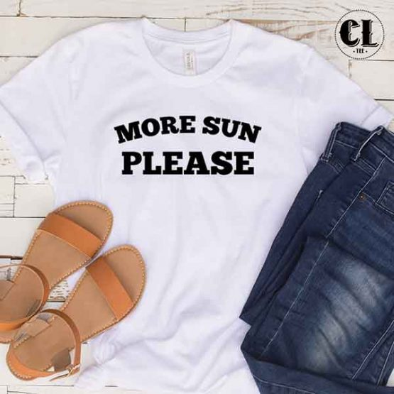 T-Shirt More Sun Please by Clotee.com Tumblr Aesthetic Clothing