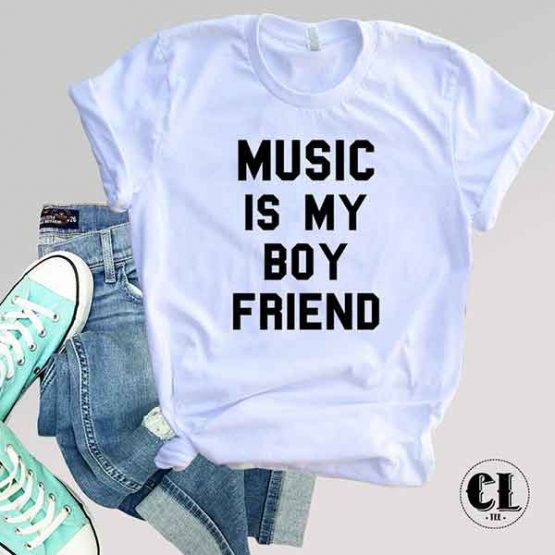 T-Shirt Music Is My Boy Friend