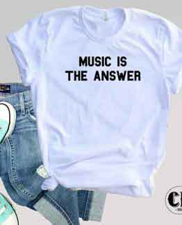 T-Shirt Music Is The Answer by Clotee.com Tumblr Aesthetic Clothing