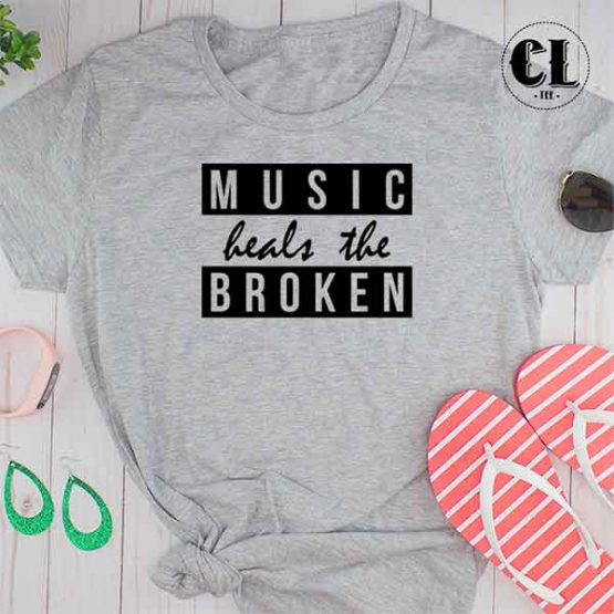 T-Shirt Music Heals The Broken by Clotee.com Tumblr Aesthetic Clothing