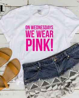 T-Shirt On Wednesdays We Wear Pink men women round neck tee. Printed and delivered from USA or UK