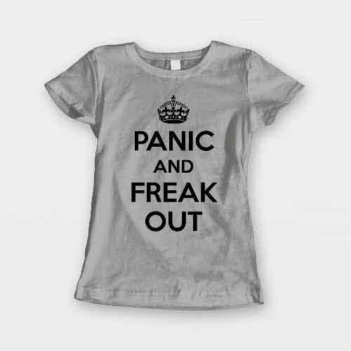 T-Shirt Panic And Freak Out men women round neck tee. Printed and delivered from USA or UK.