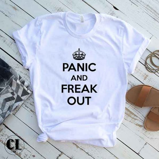 T-Shirt Panic And Freak Out by Clotee.com Tumblr Aesthetic Clothing