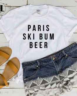 T-Shirt Paris Ski Bum Beer by Clotee.com Tumblr Aesthetic Clothing